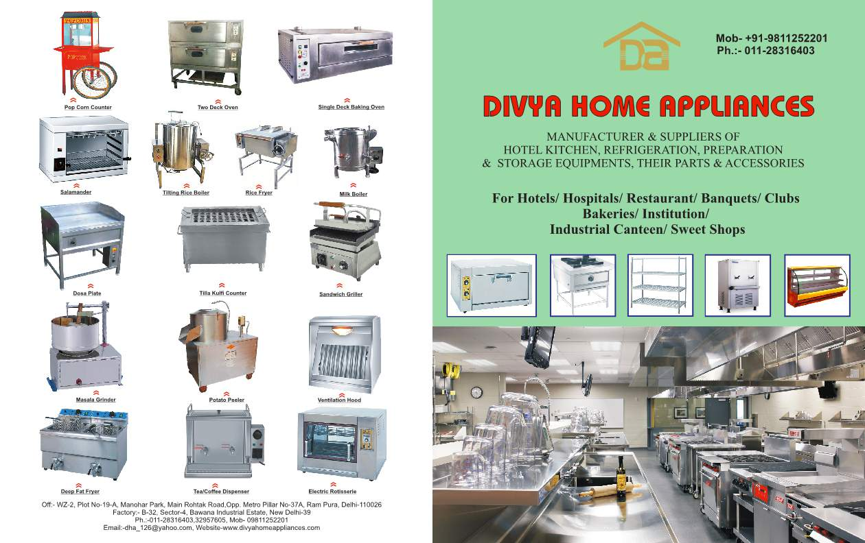 Hotel Kitchen Equipment Manufacturer in Delhi   We are engaged in offering our client an excellent quality range of Kitchen Equipment Exporter. These products are fabricated using high grade material sourced from market trusted vendors. Our range of canteen equipment is robust in construction & delivers optimum performance.   for further detail you can see our Catalog and website also click here http://www.divyahomeappliances.com/