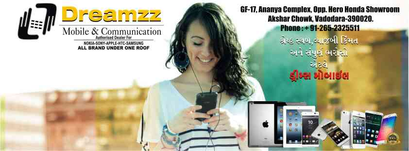 Dreamzz Mobile And Communication is a best place to get your dream mobile with best quality at best price in vadodara, Gujarat, India.