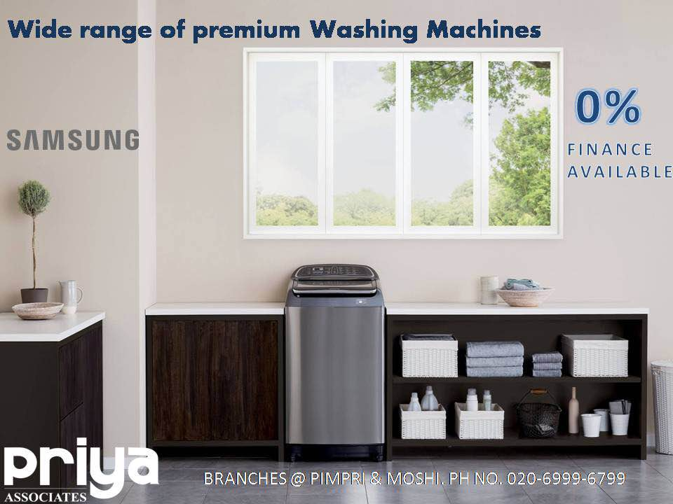 Wide range of Samsung washing machines which are now easily available on 0% finance. Priya Electronics helpline  020-69996799. Branches in Pimpri & Moshi.