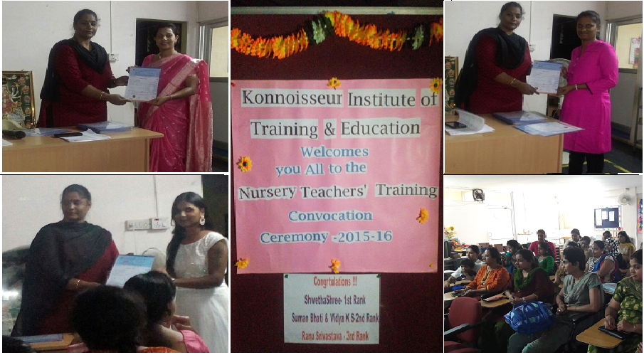 Nursery Teachers' Training - Convocation Ceremony-2015/16 was held on 10th September @ Konnoisseur NTT. Marks Card & Certificates were awarded. The Evening was wound up with a mini party.