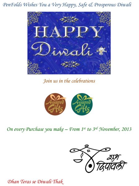 Join us in the Diwali celebrations - Assured gifts on every purchase you make, starting November 1, 2013 - November 3, 2013.   Penfolds Wishes you a very happy, safe and prosperous Diwali. - by PenFolds, Bangalore Urban