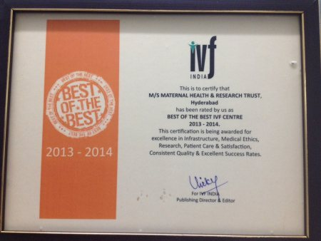 BEST OF THE BEST IVF CENTRE for the year of 2013-2014 - by MATERNAL HEALTH & RESEARCH TRUST (MHRT) , Hyderabad