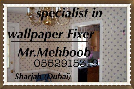 I am wall paper making Duabi  Plz call. Me  0552916319 - by Wallpaperfixer, Dubai