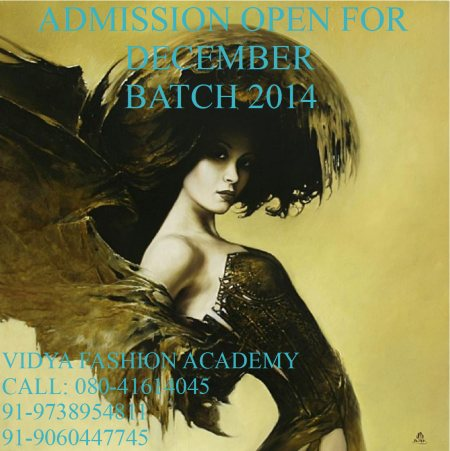 Admission open for DECEMBER 2014 batch for FASHION DESIGNING & STYLING....hurry...Limited Seats. - by Vidya Fashion Academy, Bangalore