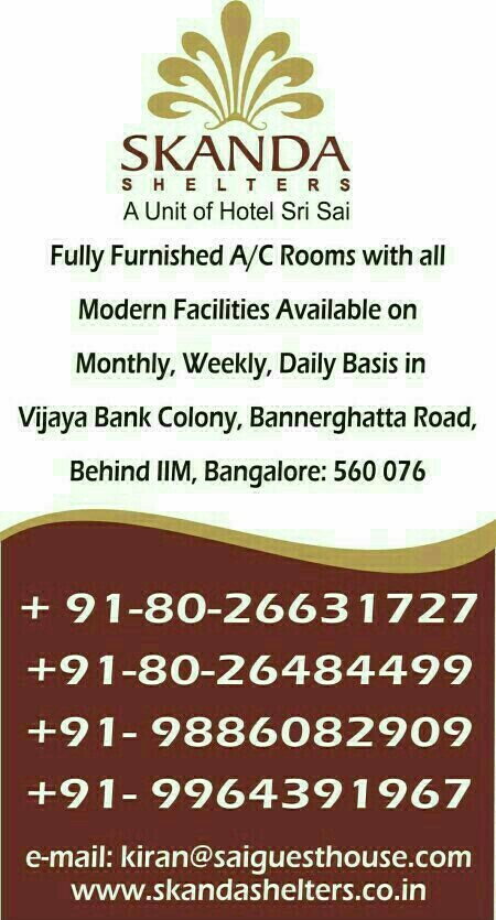 Accommodation near IIM Bangalore  - by SAI SKANDA SHELTERS, Bangalore