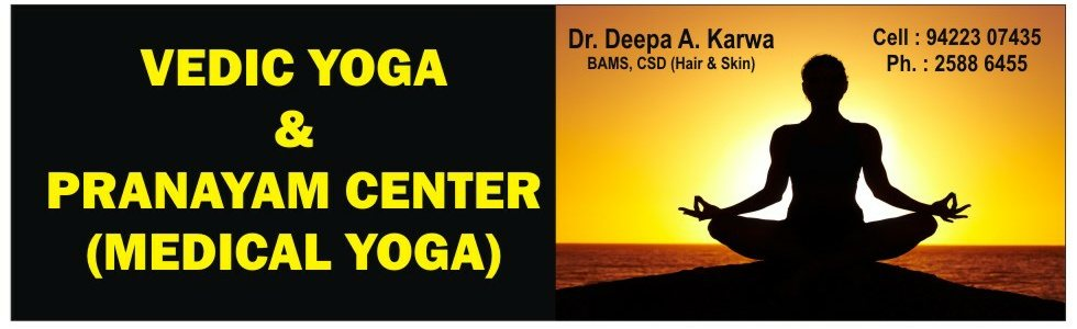 We also have Vedic Yoga and Pranayam Center - by Ayurveda Clinic, Pune