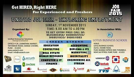UNIFIED JOB Fair 2015 organised by Unified Enterprise Solutions in association with Lotus Business School.   Get hired right here.  Sunday 1st November, 2015.   For more details call on 9545803456 or 8408002233  - by Unified Enterprise Solutions, Pune