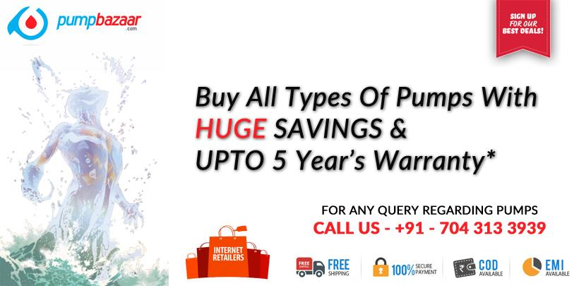 Pump Bazaar sells all types of pumps and the best of all we give you a 5 year warranty. Come and shop quickly. We are currently open across 8 cities and 15 are opening up shortly.  - by Pump Bazaar, Ahmedabad