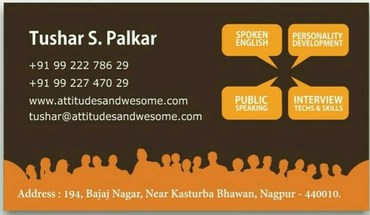 Spoken English, Public Speaking , Interview skill classes in Nagpur - by Attitudes and Wesome, Nagpur