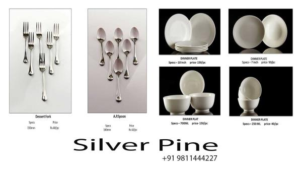 Silver pine is the one of the best and cheapest dealer, stockist and supplier of all the crockery , cutlery products in India and work as brand in this category. Now sliver pine comes with a brand collection of crockery and other items in t - by Crockery Cutlery Glassware Dealer| SILVER PINE, Delhi
