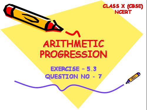 Arithmetic progression (AP) is a sequence of numbers in which each term after the first is obtained by adding a constant, d to the preceding term. The constant d is called common difference.  for more contact for home tutions - by jainhomeclasses, delhi