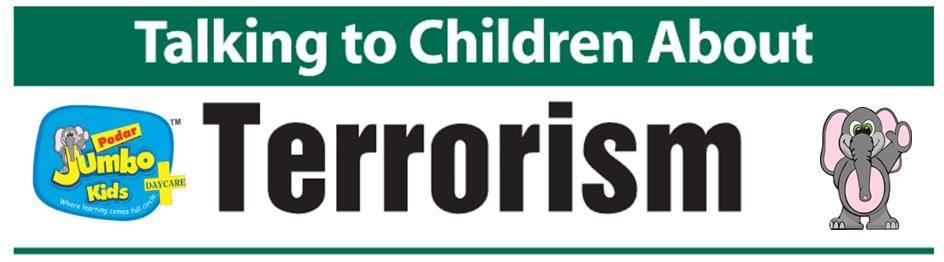The Paris tragedy will bring with it a lot of fears and anxiety in young children. Some will be able to voice them and some will worry about it unable to ask the questions that are worrying them. It is important that as parents and teachers - by Podar Jumbo Kids Banashankari, Bangalore