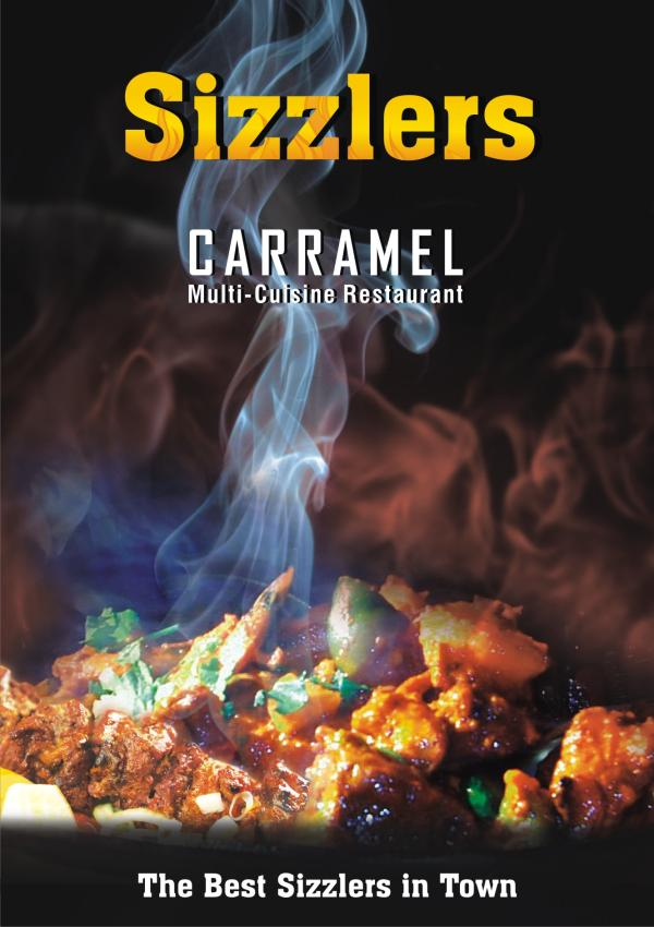 Introducing Sizzlers at Carramel, Hotel Cocoon.  - by Cocoon Hotel, Dhanbad, Dhanbad