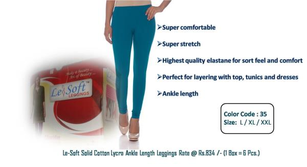 Fine soft-feel cotton lycra addictive leggings with magic stretch made of 100% skin safe and eco-friendly premium 50 count red label combed cotton yarn with 5% lycra . So, select the most suitable color and feel Le-Soft. And make it beauty  - by Kabir Textile & Apparelss, Kolkata