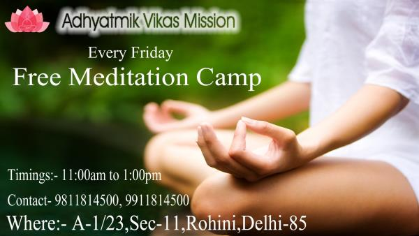 Adhyatmik Vikas Mission (Om Healing India) organize 'Free Meditation Camp' in Rohini on Every Friday.  Come and Join the World of Meditation and Inner Peace. - by OM HEALING INDIA, Delhi