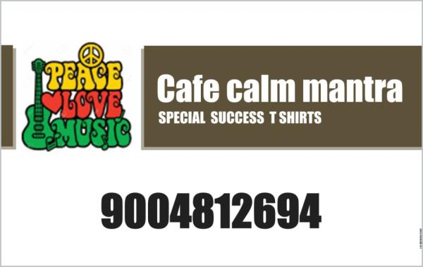 FRIENDS CAFE CALM MANTRA  SPECIAL T SHIRTS ORDER NOW : HAPPINESS AND SUCCESS ( SPECIAL PROCEDURE )  HAVE A GREAT DAY  - by CAFE CALM MANTRA, mumbai