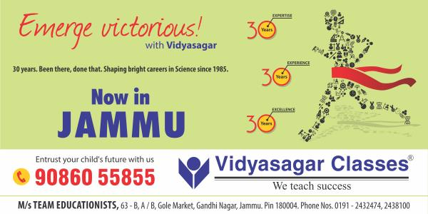 Launching Vidyasagar Classes of Mumbai in Jammu with 'Vidvatta' a Scholarship cum Admission Test for preparation of IIT-JEE and Medical Entrance Exams - by TEAM EDUCATIONISTS, Jammu