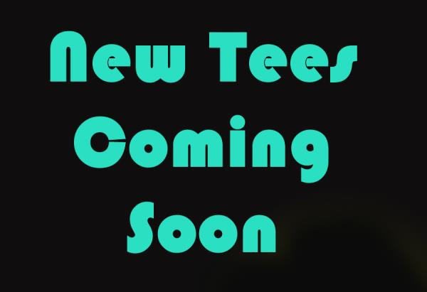 New Tees Coming Soon........ Special requirements are welcome.. - by Teemee, Jaipur