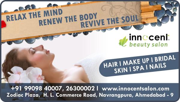 Relax the Mind,  Renew the Body, Revive the Soul !  Book Your Appointment @ Best Spa in Ahmedabad !   INNOCENT BEAUTY SALON  HAIR I MAKE UP I SPA  BRIDAL I SKIN I NAILS   Zodiac Plaza, H. L. Commerce Road, Navrangpura, Ahmedabad - 9  Mo.: + - by Innocent Beauty Salon Ahmedabad, Ahmedabad