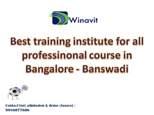 Recognized IT training institute in Banswadi Winavit Technologies Pvt Ltd. (http://www.winavit.com) WINAVIT is committed to helping  clients/students to achieve the skills and expertise to take their careers to the next level. We offer a co - by Healthilike, Bengaluru