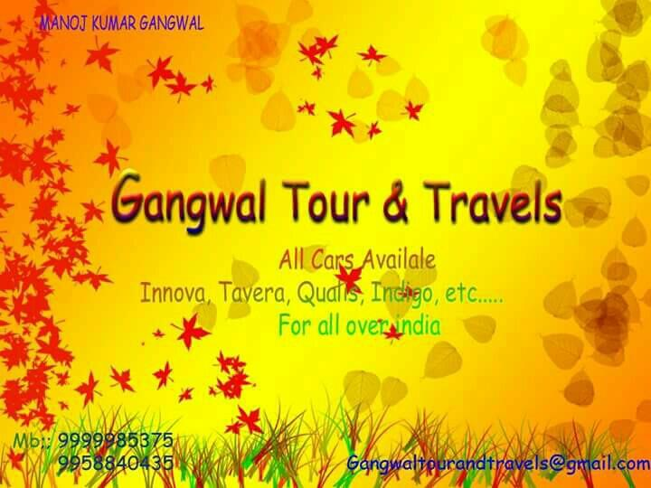 Gangwal tour and travels - by Gangwal Tour and Travel s, New Delhi