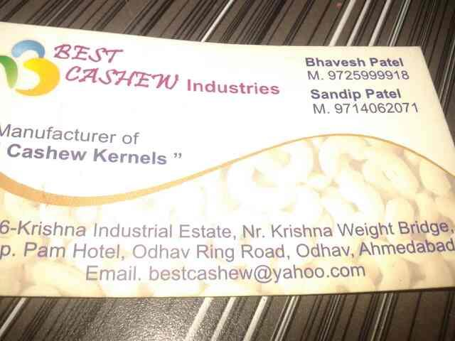 we are leading manufcture of  cashew kernels. - by Best Cashew, Ahmedabad
