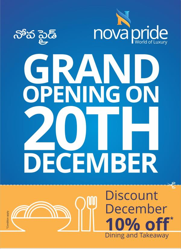 Opening Special 10% on Dinein, Takeaway and Home Delivery - by Nova Pride Hotel, Hyderabad