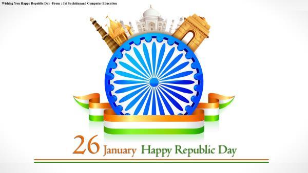 Hamari Tarafse Aap Sabhi ko Gantantra Divas ki Hardik Subhkamna ! Happy Republic Day to All - by Jai sachidanand computer education, Utsunomiya-shi