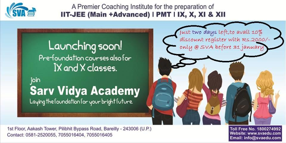 Register with Rs.2000\- before 31st January & get 10% discount. - by Sarv Vidya Academy, Bareilly