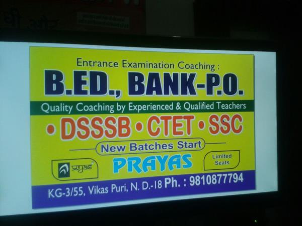 Entrance Examination Coaching For B.ED., BANK-P.O., - by Prayas, Delhi