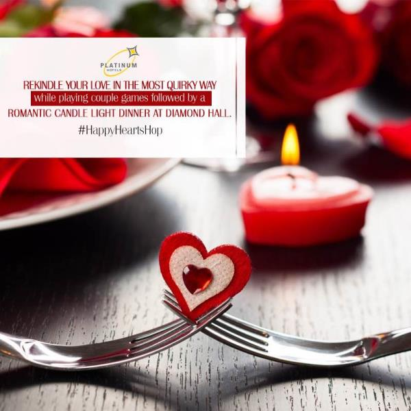 Rekindle your love this Valentine in the most quirky way while playing couple games followed by a romantic candle light dinner at Diamond Hall. #HappyHeartsHop #ValentinesGlory - by Hotel Platinum Inn - Silver Dine Restaurant, Ahmedabad