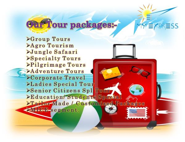 •Travel Agents  •Car Hire for outstation  •Bus hire / rentals for outstation •Railway Ticketing Agents  •Air Ticketing Agents Domestic  •Tour Operators  •Bus Ticketing Agents  •Tour Packages For Holiday  •Holiday Tour Packages •Ho - by My Express, Pune