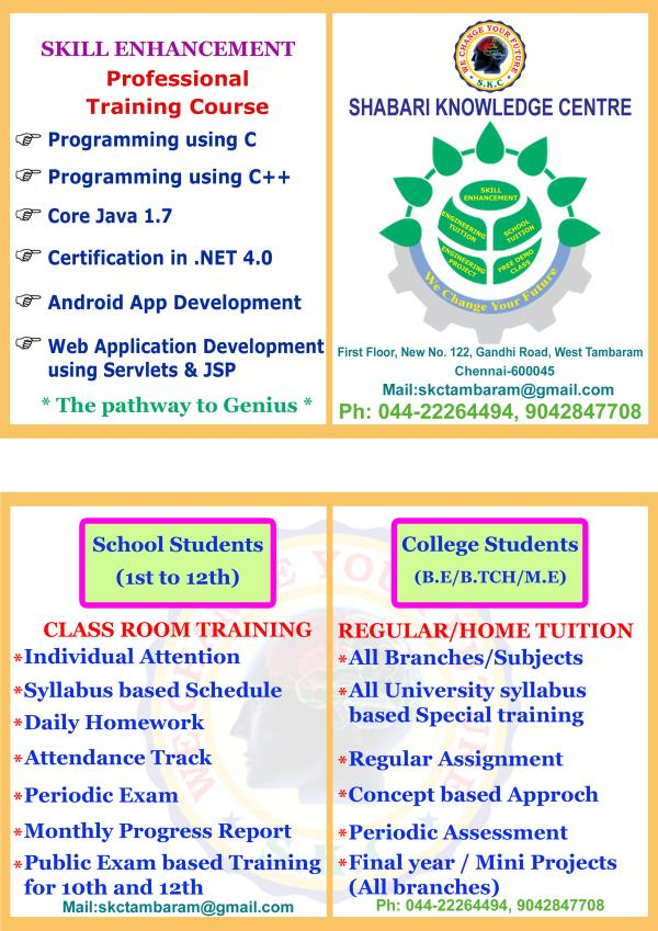 SHABARI KNOWLEDGE CENTER (SKC) offers intensive coaching and training center for B.E., B.Tech. (EEE/ECE/MECH/CSE/IT/CIVIL/E& I), M.E. & M.Tech. (all Braches) was established in 2014 at Tambaram. The main objective of this concern is to cate - by Shabari Knowledge Center, Chennai