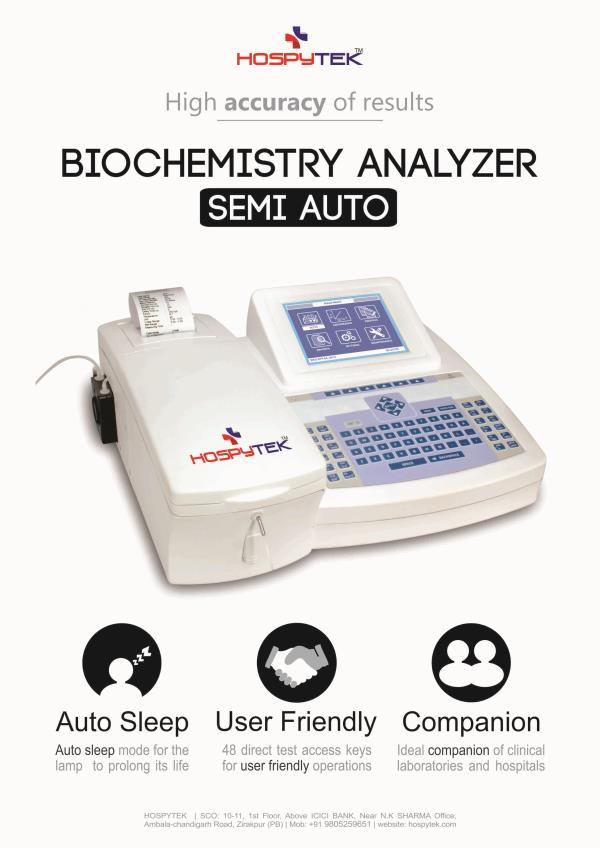 """Biochemistry Analyzers Photometric: Endpoint , Fixed-time , Kinetics and Absorbance Wavelengths range 340 to 670nm 7 . 0 """" TFT touch screen & popup keypad External keyboard and mouse support via USB Up to 200 tests can be programmed Testing - by Hospytek, Mohali"""