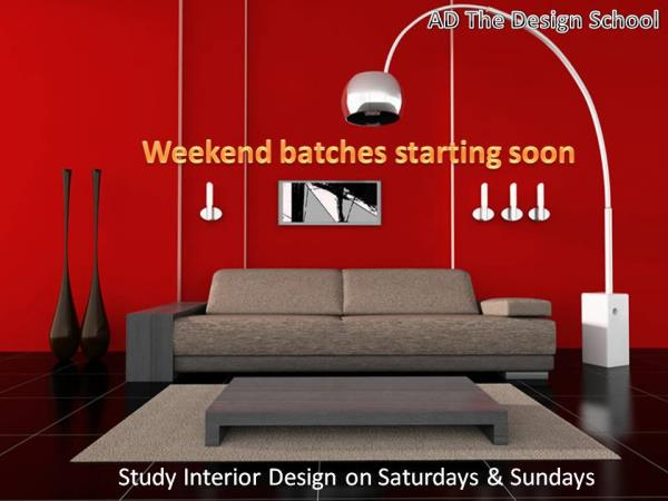 Diploma in Interior Design  Weekend classes on SAT. SUN for Diploma in Interior Design. Visit: www.adtds.com - by AD The Design School, New Delhi