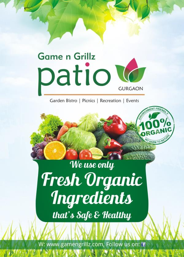 At Patio Game n Grillz we use only fresh organic ingredients and we are well known as : Organic Restaurant in Gurgaon - by Patio Games n Grillz, Gurgaon