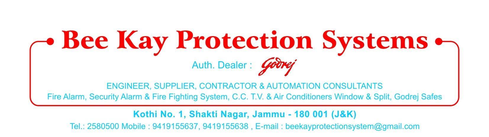 E-Mail: beekayprotectionsystem@gmail.com Mobile: 9419155637, 9419155638 Tel: 0191-2580500 Address: Kothi N0-1, Shakti Nagar, Near Pawan Fruit Ice-Cream, Jammu-180001 (J& K) - by Bee Kay Protection Systems, Jammu