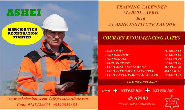 ASHE Institute: Health and Safety Training Institute March batch registration going on....Please contact us for further information.... www.asheinstitute.com info@asheinstitute.com - by Ashe Institute, Ernakulam