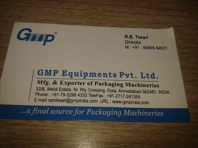 we are manufacture of packaging machieries - by Gmp Equipmentsp.ltd, Ahmedabad