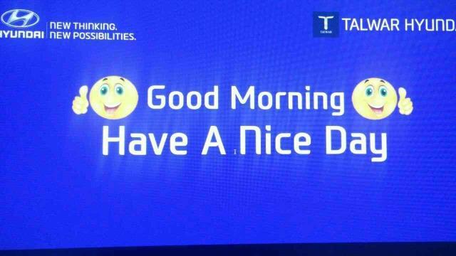 Good Morning  - by Talwar Hyundai , Hyderabad