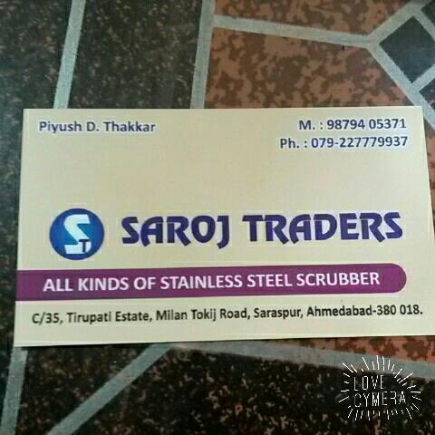 SAROJ TRADERS  all kinds of stainless steel scrubber.  Mr.piyush thakkar 98784 05371 - by SAROJ TRADERS AHMEDABAD, Ahmedabad