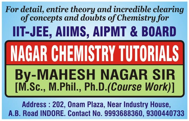 Top IIT-JEE& AIPMT COACHING FOR CHEMISTRY - by Nagar Chemistry Tutorials, Indore
