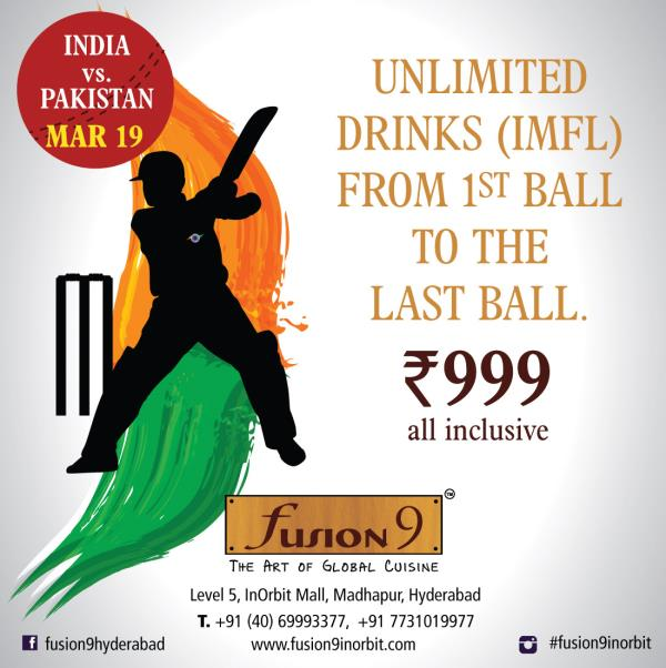 Come and cheer INDIA this saturday at Fusion9 Inorbit and enjoy unlimited drinks at 999/- AI. - by Fusion 9 Inorbit, Hyderabad