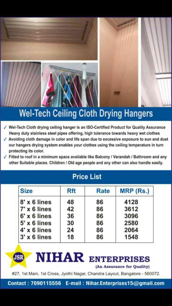 Excellent & Fast moving product. suitable for all small and big places with great interior look for cloth drying with celing hangers individually operated rod & rope. - by Nihar Enterprises, Bangalore