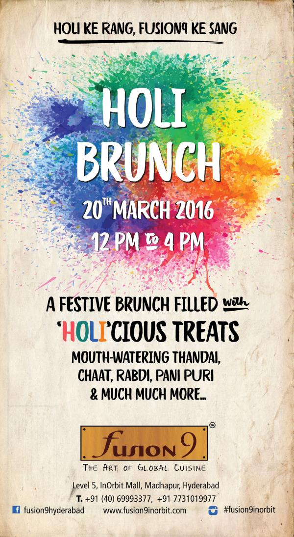 Mouthwatering treats, Large Indian spread, Thandai, rabri and much more only at your very own Fusion9 Inorbit, this Sunday!!  Come and celebrate Holi with us by splashing your tastebuds with a water gun of flavours!!   - by Fusion 9 Inorbit, Hyderabad