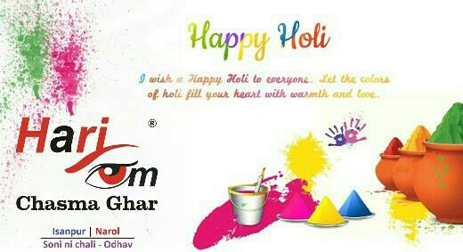 """ May the almighty God paint you with all the beautiful colours of life to spread joy, happiness and love in your life now and always. Happy Holi to you and your family "" - Hariom Chasma Ghar - by HariOm Chasma Ghar, Ahmedabad"