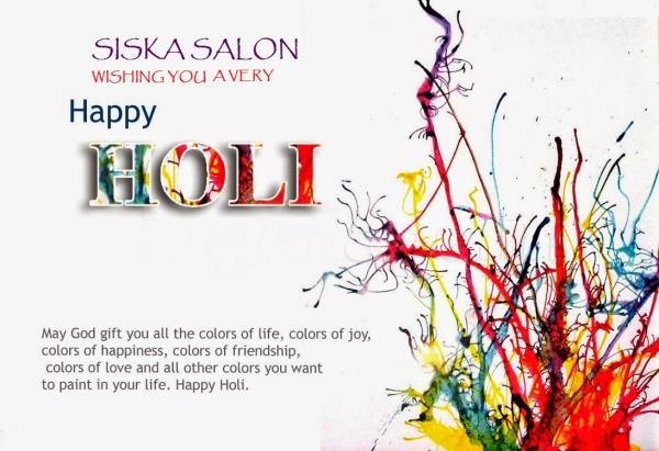 HAPPY HOLI - by Siska Salon, Mumbai