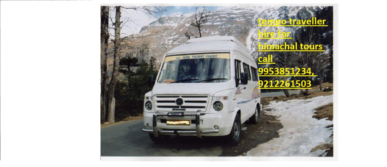 Rent Tempo Traveller for dharamsala, 9953851234,   Tempo Traveller Rental for macloedganj sec 32, 9953851234,   Tempo Traveller on Rent for himachal pradesh 9953851234,   Tempo Traveller Hire for dalhouse 9953851234,   Tempo Traveller hir - by force tempo traveller 10,12,14,16 str hire in delhi noida gurgaon faridabaad 09953851234, North West Delhi
