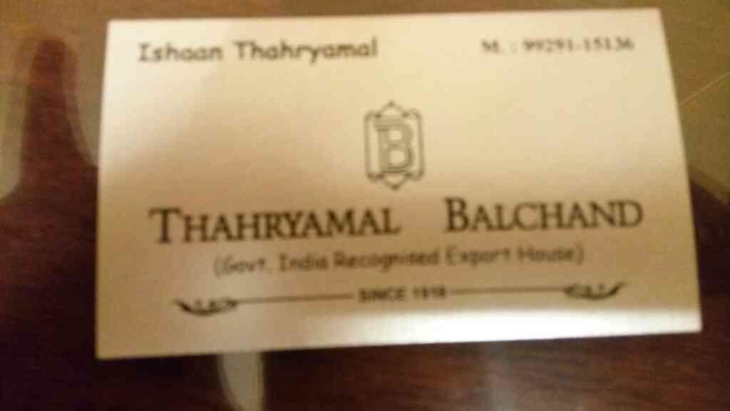 we are manufacturer in Jaipur - by THAHRYAMAL BALCHAND, Jaipur