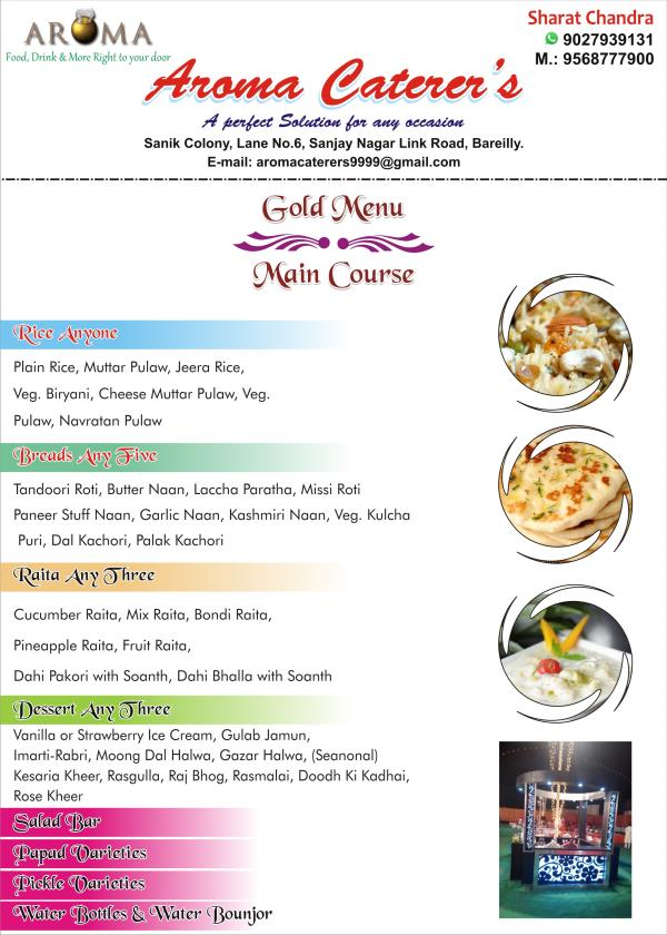 Gold Menu  Main Course with Dessert  !     Aroma Caterers  Bareilly - by Aroma Caterers, Bareilly